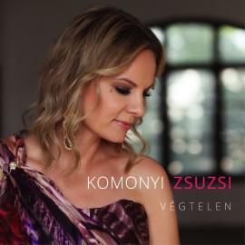 Komonyi Zsuzsi - Végtelen